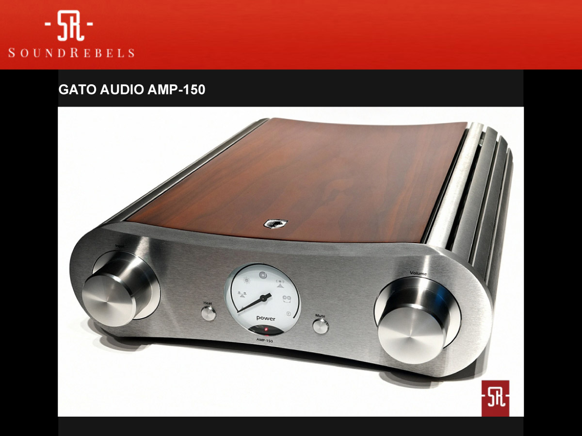 Gato Audio AMP-150 Plays Like a Dream